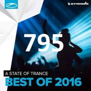 A State of Trance 795 Download Best 20 of 2016