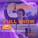 ASOT 850 Utrecht Full Show